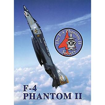 F4 Phantom II Society by Compiled by Turner Publishing