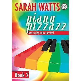 Piano Pizzazz - Bok 2