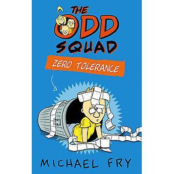 La squadra dispari - tolleranza Zero di Michael Fry - 9780571309078 libro