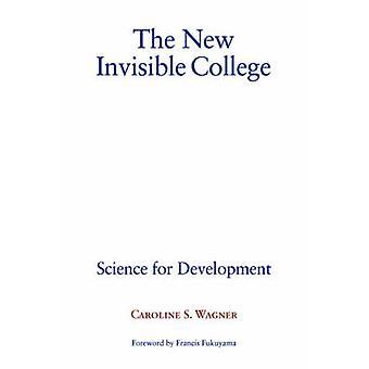 Новый невидимый колледж - Наука для развития Кэролайн С. Ваг