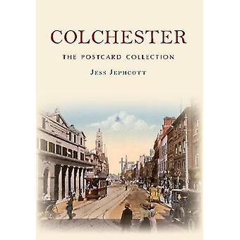 Colchester - postikortti Collectionista Jess Jephcott - 9781445636672