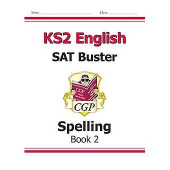 KS2 Engelsk SAT Buster - stavekontroll bok 2 (for nye læreplanen) av