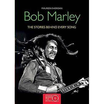 Bob Marley - historiene bak sanger av Maureen Sheridan - 978184
