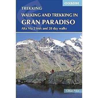 Wandel- en trektochten in de Gran Paradiso - Höhenweg 2 Trek en 28 dagen