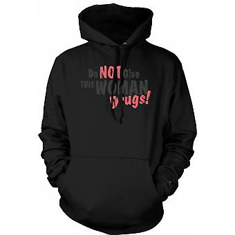 Kids Hoodie - Do Not Give This Woman Drugs - Funny