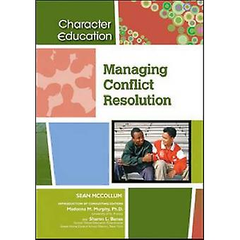 Managing Conflict Resolution by Sean McCollum - Madonna M. Murphy - S