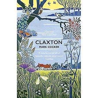 Claxton: Field Notes von einem kleinen Planeten