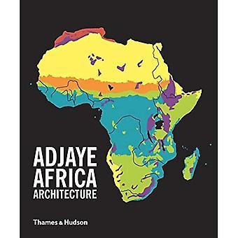 Adjaye - Afrika - Architektur: Eine fotografische Übersicht über Metropolitan Architecture