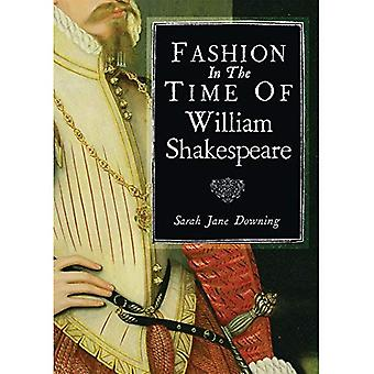 Fashion in the Time of William Shakespeare (Shire Library)
