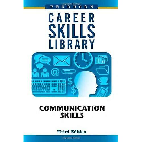 Career Skills Library: Communication Skills