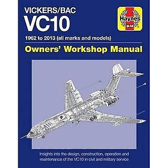 Vickers/BAC VC10 Manual: Alle modellen en varianten ('Owners Workshop Manual)