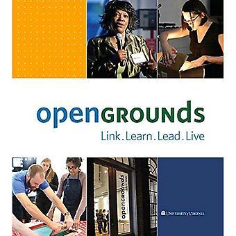 Verknüpfen, lernen, führen, Leben: OpenGrounds an der University of Virginia