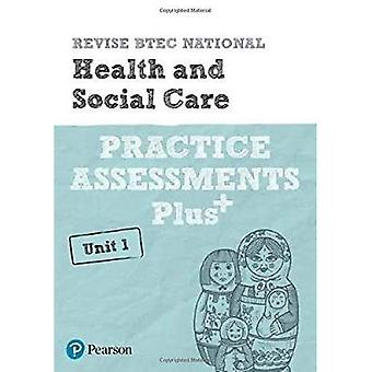 Revise BTEC National Health � and Social Care Unit 1 Practice Assessments Plus (REVISE BTEC Nationals in Business)