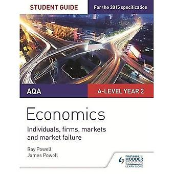 AQA A-level Economics Student Guide 3: Individuals, firms, markets and market failure (Student Guides)
