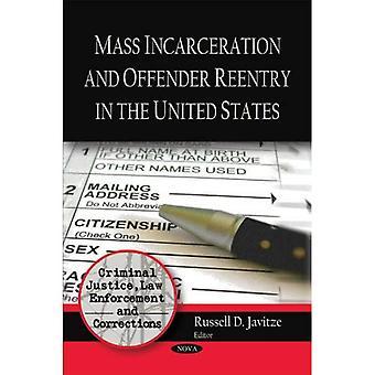 Masse Inceration und Täter Wiedereintritt in den Vereinigten Staaten (Criminal Justice, Strafverfolgung...