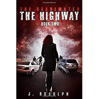 The Highway (Reanimates)