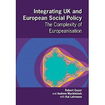 Integrere britiske og europeiske sosialpolitikk: kompleksiteten i europeisering