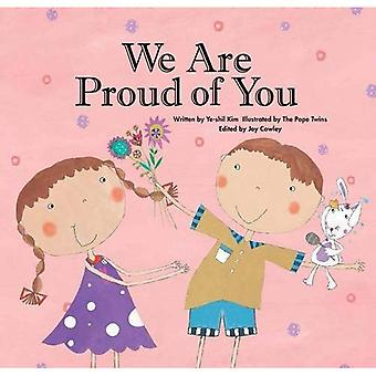We are Proud of You: Confidence (Growing Strong)