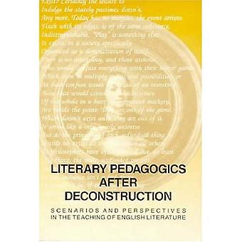 Literary Pedagogics after Deconstruction: Scenarios and Perspectives in the Teaching of English Literature
