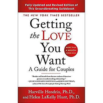 Immer die Liebe, die Sie wollen: ein Leitfaden für Paare