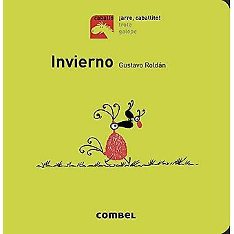 Invierno (Caballo. Arre, Caballito!) [Board book]