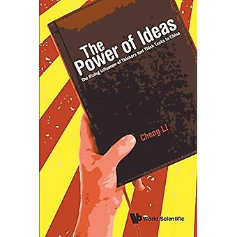 Puissance des idées, la: l'Influence de la hausse des penseurs et des Think Tanks en Chine