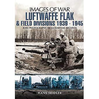 Luftwaffe Flak och fältet divisioner 1939-1945