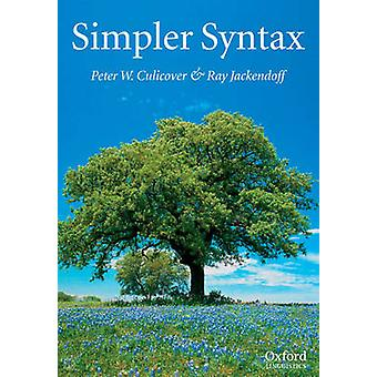 Simpler Syntax by Culicover & Peter