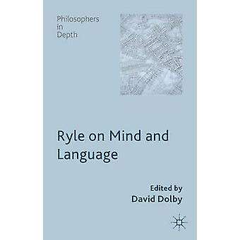 Ryle on Mind and Language by Dolby & David