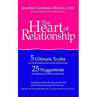 関係の心5夫婦関係を理解するための究極の真理 GoodmanHerrick & ジョナサンによるあなたの関係を作るためのヒント25
