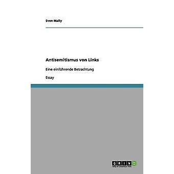 Antisemitismus von Links by Mally & Sven