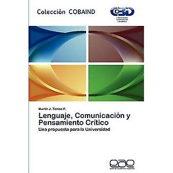 Tungemål Comunicacion y Pensamiento Critico af ti som P. & Mart N. J.