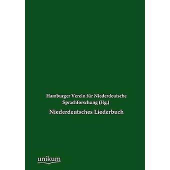 Niederdeutsches Liederbuch by Hamburger Verein fr Niederdeutsche Spr