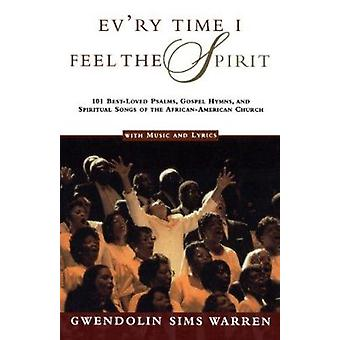 Evry Time I Feel the Spirit by Gwendolin Warren - 9780805044119 Book