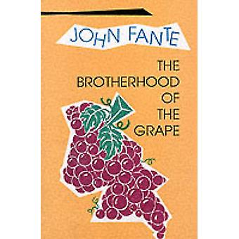 The Brotherhood of the Grape (New edition) by John Fante - 9780876857