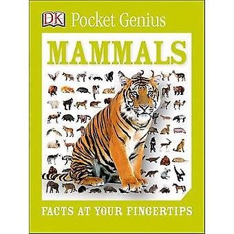 Pocket Genius - Mammals by DK Publishing - DK - 9781465445896 Book