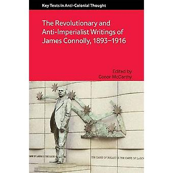 The Revolutionary and Anti-Imperialist Writings of James Connolly - 1