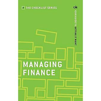 Managing Finance - Your guide to getting it right by CMI Books - 97817