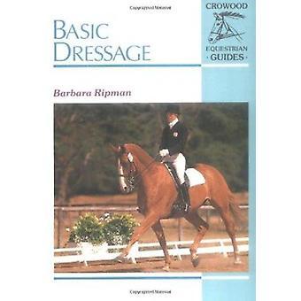 Basic Dressage by Barbara Ripman - 9781852235352 Book