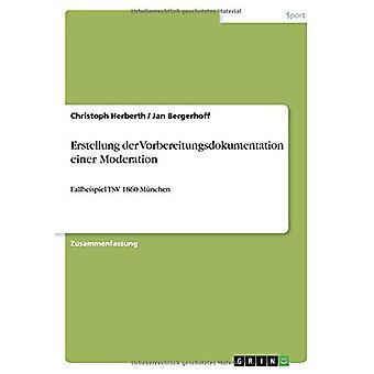 Erstellung Der Vorbereitungsdokumentation Einer Moderation by Christo