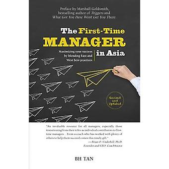 The First-Time Manager in Asia - Maximizing Your Success by Blending E