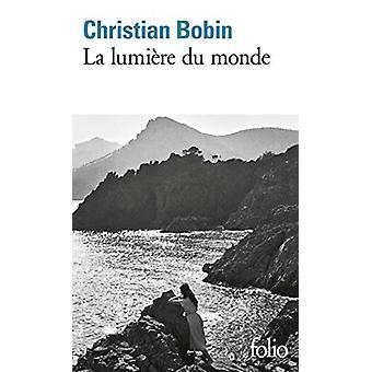 Lumiere Du Monde by Christian Bobin - 9782070427116 Book