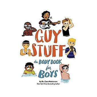 Guy Stuff - The Body Book for Boys by Cara Familian Natterson - 978168