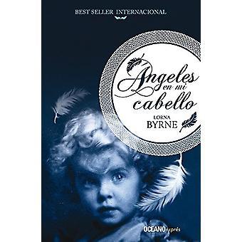 Angeles En Mi Cabello by Lorna Byrne - 9786075272276 Book
