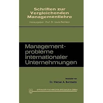 Managementprobleme internationaler Unternehmungen by Borrmann & Werner A.