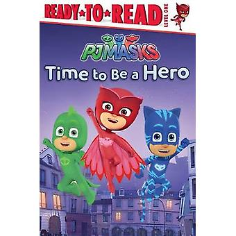 Time to Be a Hero by Daphne Pendergrass - 9781481486477 Book