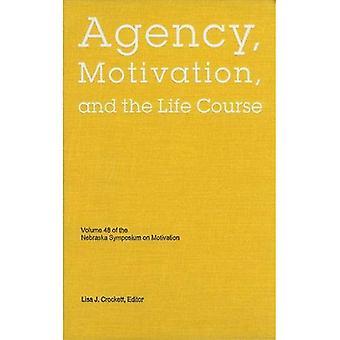 Nebraska symposium over motivatie 2001: Agentschap, motivatie, en de levensloop v. 48 (Nebraska symposium over motivatie)