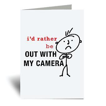 Mens אני ' די להיות בחוץ עם המצלמה שלי A6 כרטיס ברכה