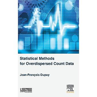 Statistical Methods for Overdispersed Count Data by Dupuy & JeanFrancois