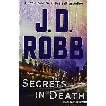 Secrets in Death by J. D. Robb - 9781432841522 Book